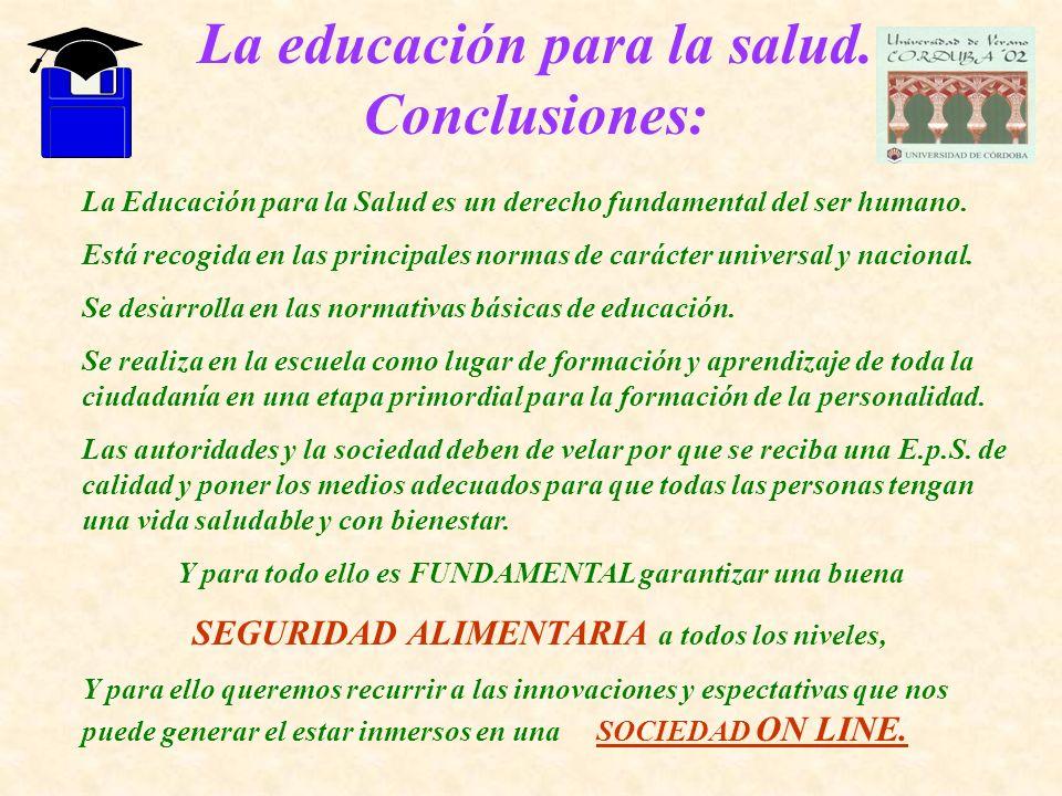 La educación para la salud. Conclusiones: