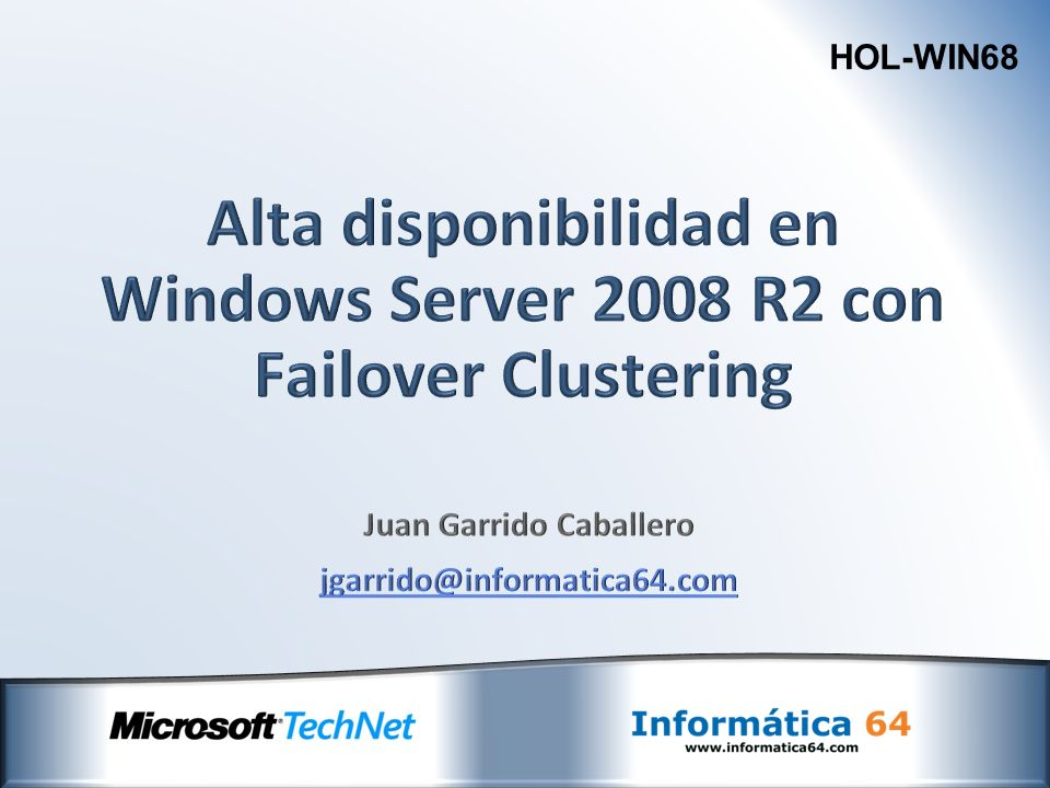 Alta disponibilidad en Windows Server 2008 R2 con Failover Clustering
