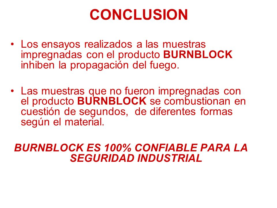 BURNBLOCK ES 100% CONFIABLE PARA LA SEGURIDAD INDUSTRIAL