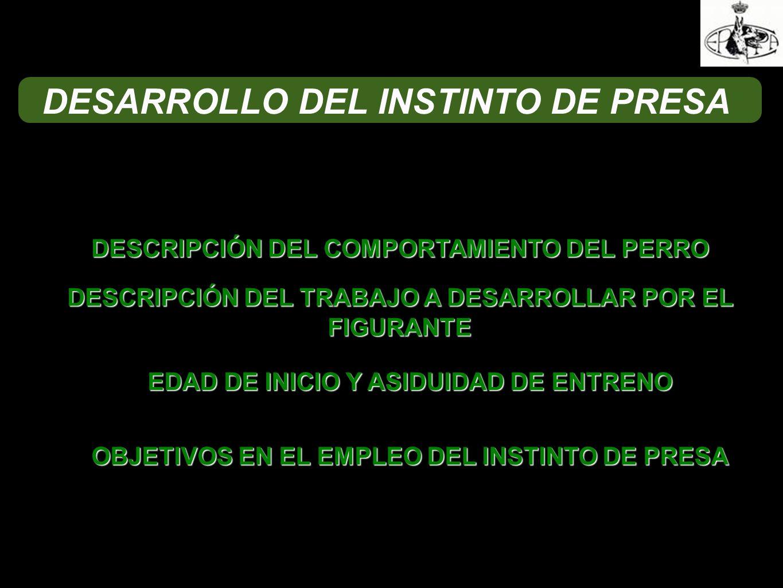 DESARROLLO DEL INSTINTO DE PRESA
