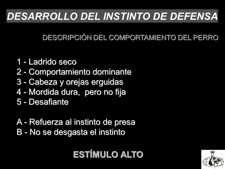 DESARROLLO DEL INSTINTO DE DEFENSA