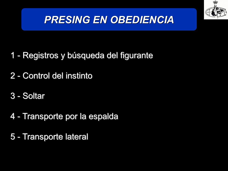PRESING EN OBEDIENCIA 1 - Registros y búsqueda del figurante
