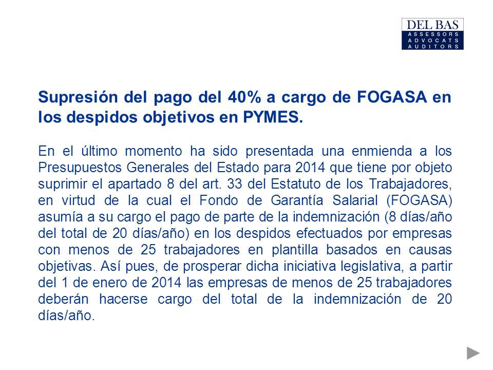 Supresión del pago del 40% a cargo de FOGASA en los despidos objetivos en PYMES.