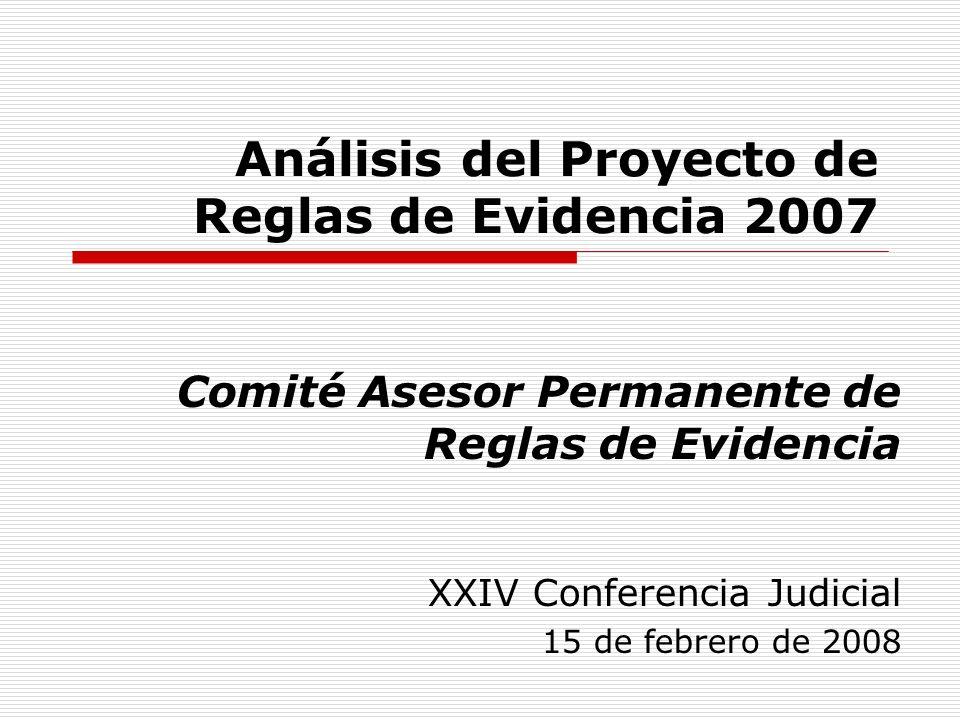 Análisis del Proyecto de Reglas de Evidencia 2007
