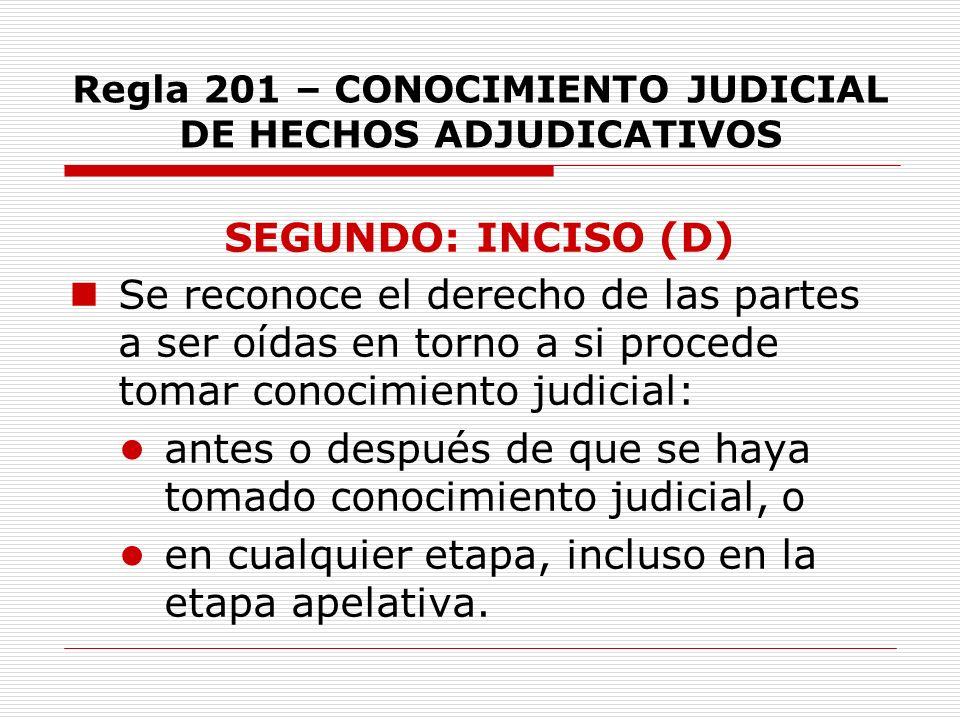 Regla 201 – CONOCIMIENTO JUDICIAL DE HECHOS ADJUDICATIVOS