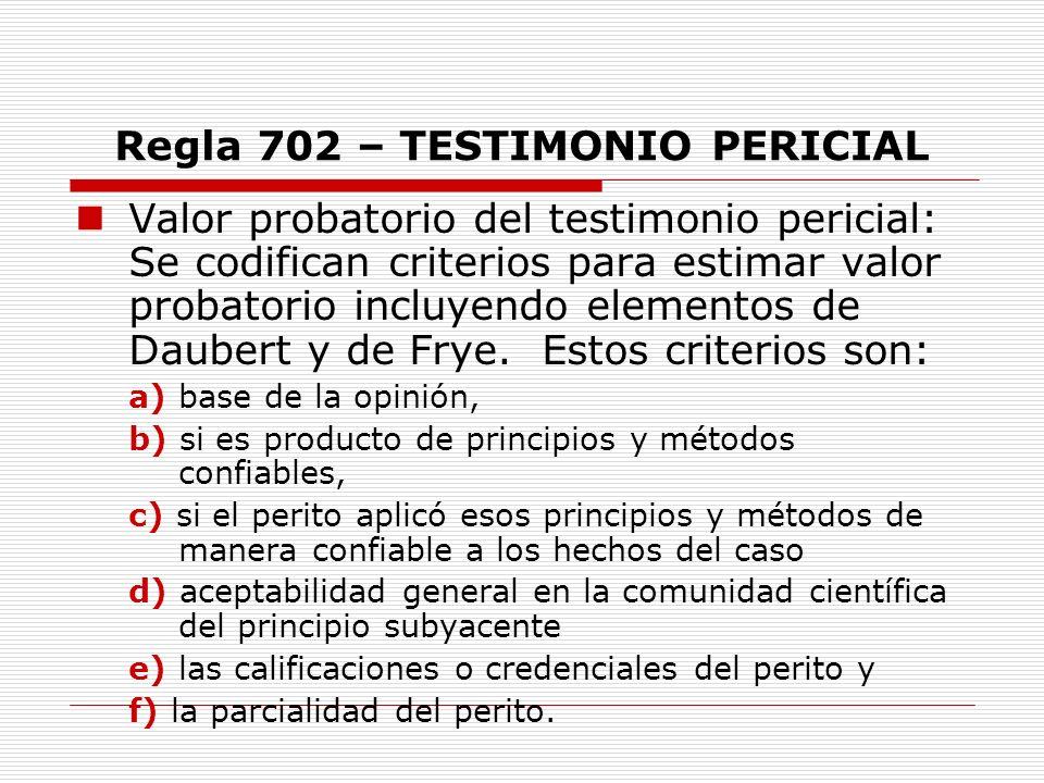 Regla 702 – TESTIMONIO PERICIAL