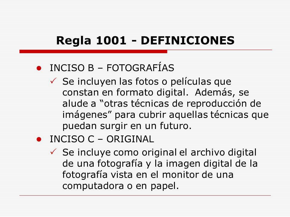Regla 1001 - DEFINICIONES INCISO B – FOTOGRAFÍAS