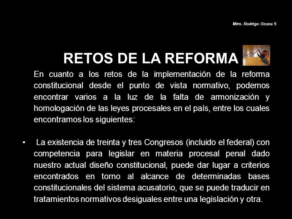 Mtro. Rodrigo Ozuna S RETOS DE LA REFORMA.