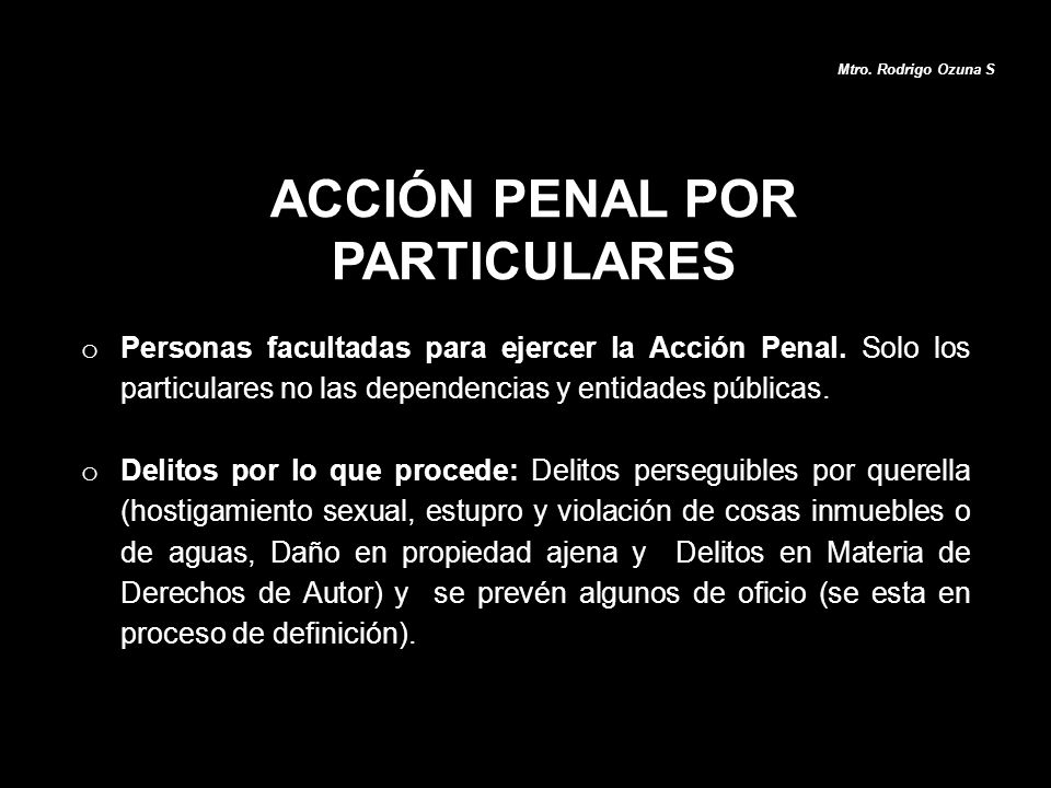 ACCIÓN PENAL POR PARTICULARES