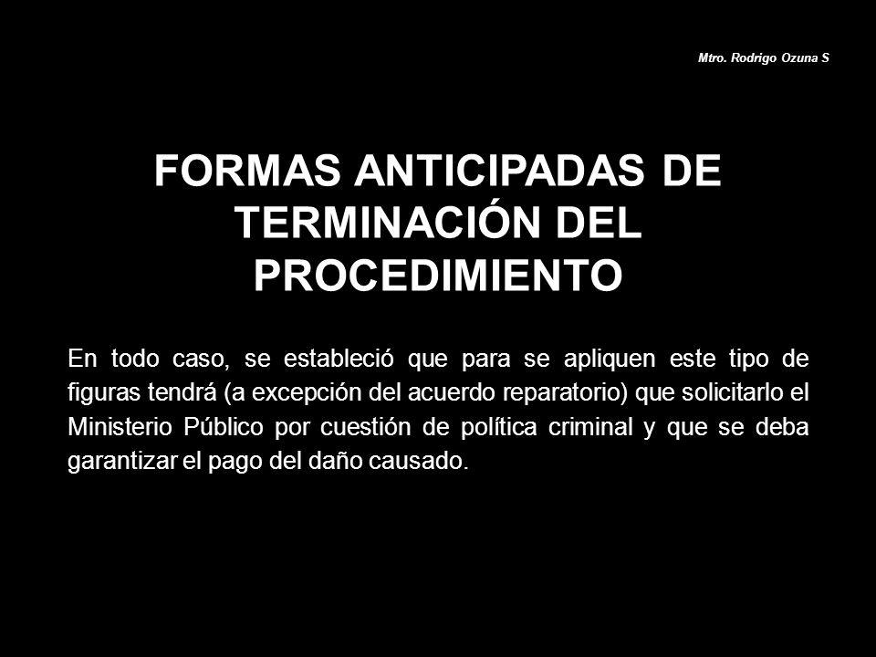 FORMAS ANTICIPADAS DE TERMINACIÓN DEL PROCEDIMIENTO
