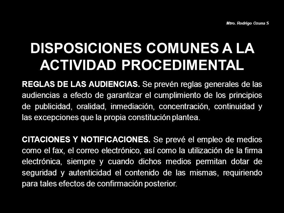 DISPOSICIONES COMUNES A LA ACTIVIDAD PROCEDIMENTAL