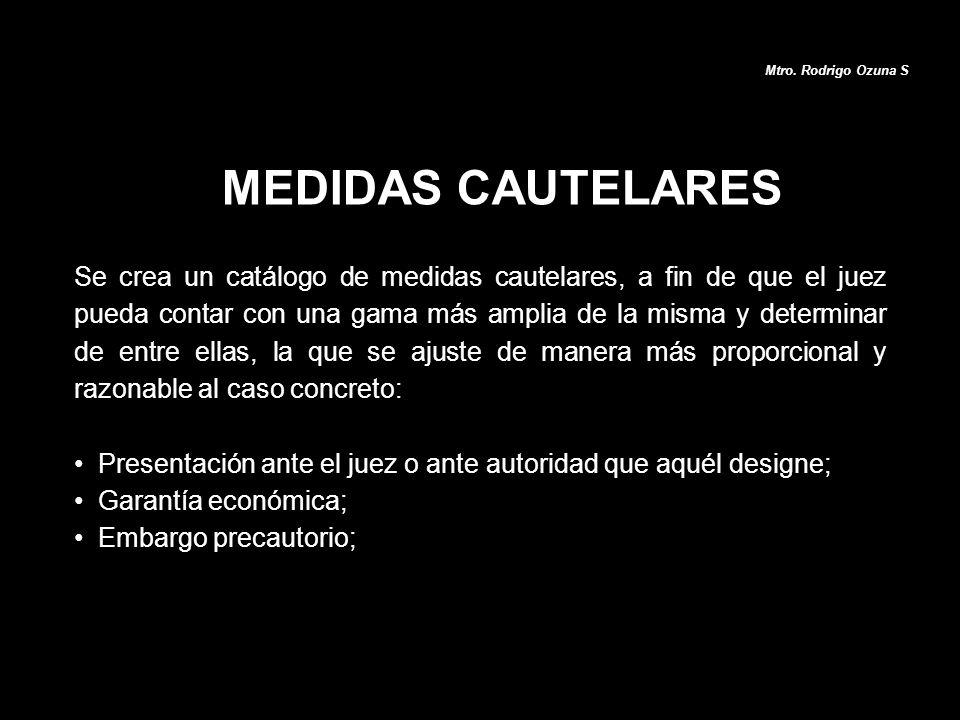 Mtro. Rodrigo Ozuna S MEDIDAS CAUTELARES.