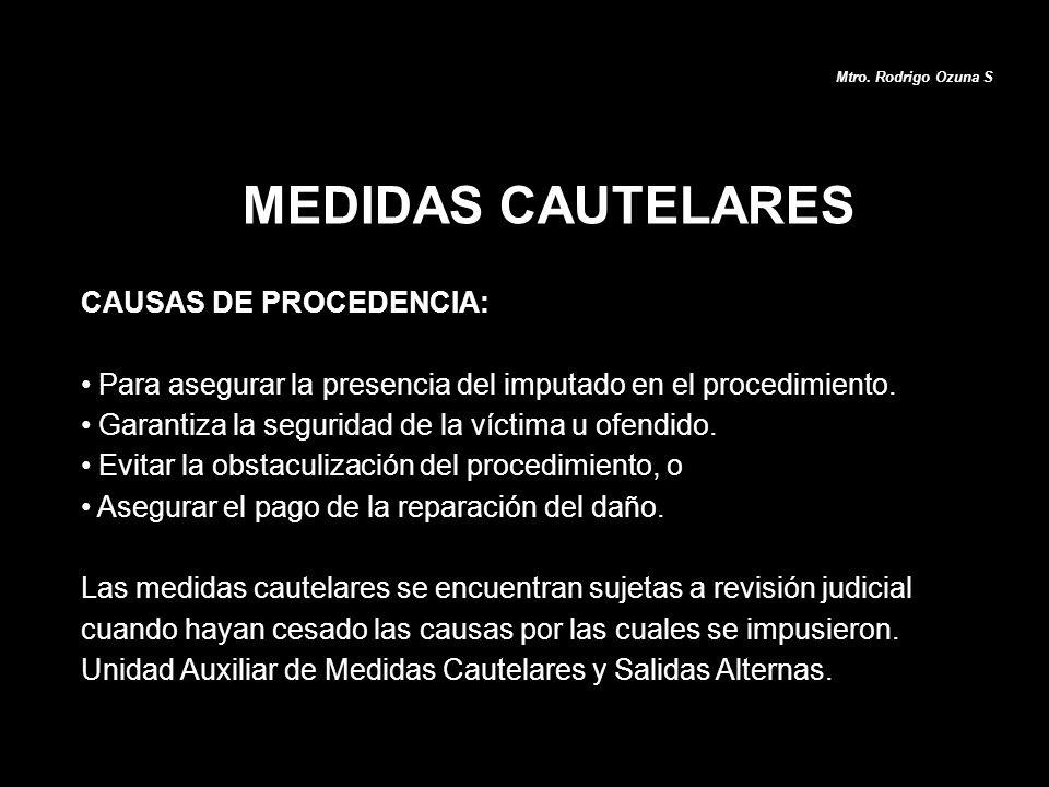 MEDIDAS CAUTELARES CAUSAS DE PROCEDENCIA: