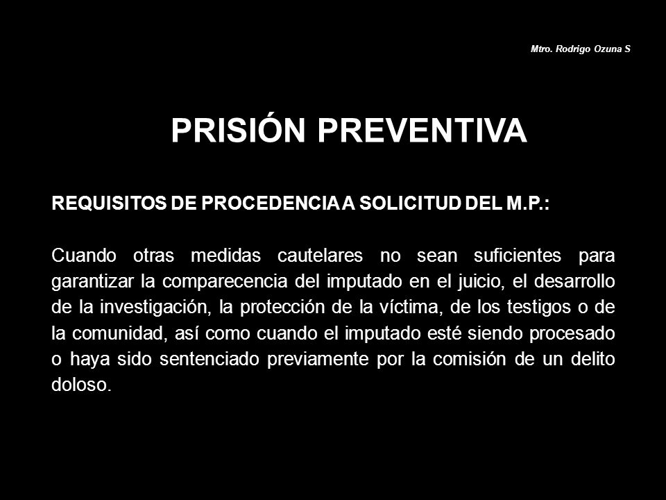 PRISIÓN PREVENTIVA REQUISITOS DE PROCEDENCIA A SOLICITUD DEL M.P.:
