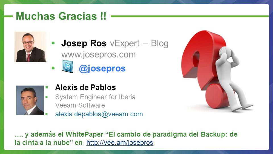 Muchas Gracias !! Josep Ros vExpert – Blog www.josepros.com @josepros
