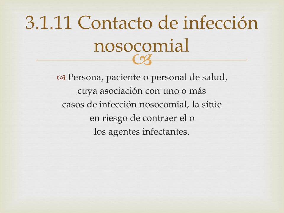 3.1.11 Contacto de infección nosocomial