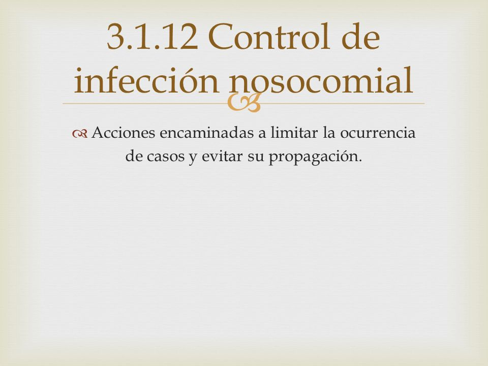 3.1.12 Control de infección nosocomial