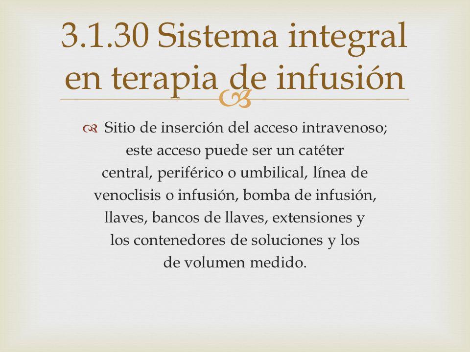 3.1.30 Sistema integral en terapia de infusión
