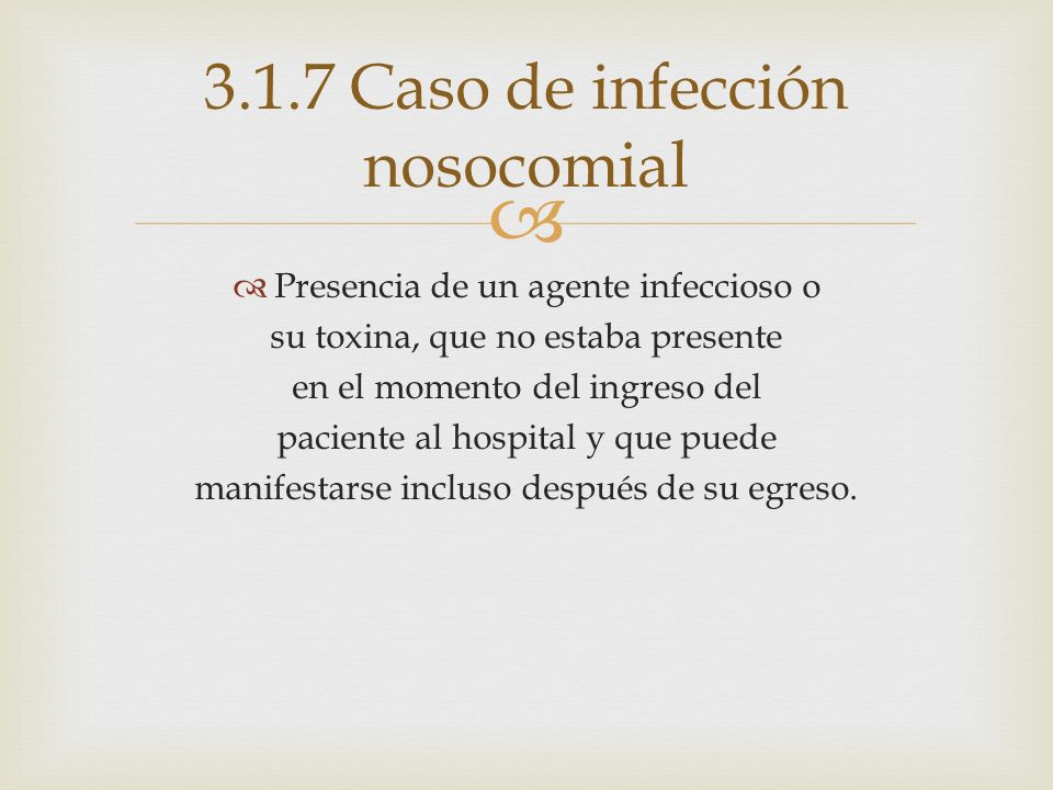 3.1.7 Caso de infección nosocomial
