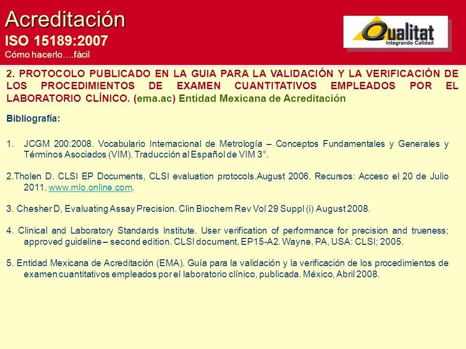 Acreditación ISO 15189:2007. Cómo hacerlo….fácil.