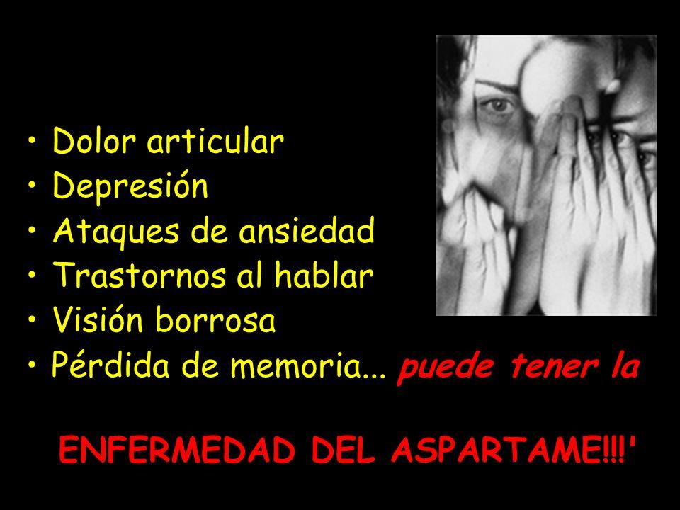 ENFERMEDAD DEL ASPARTAME!!!