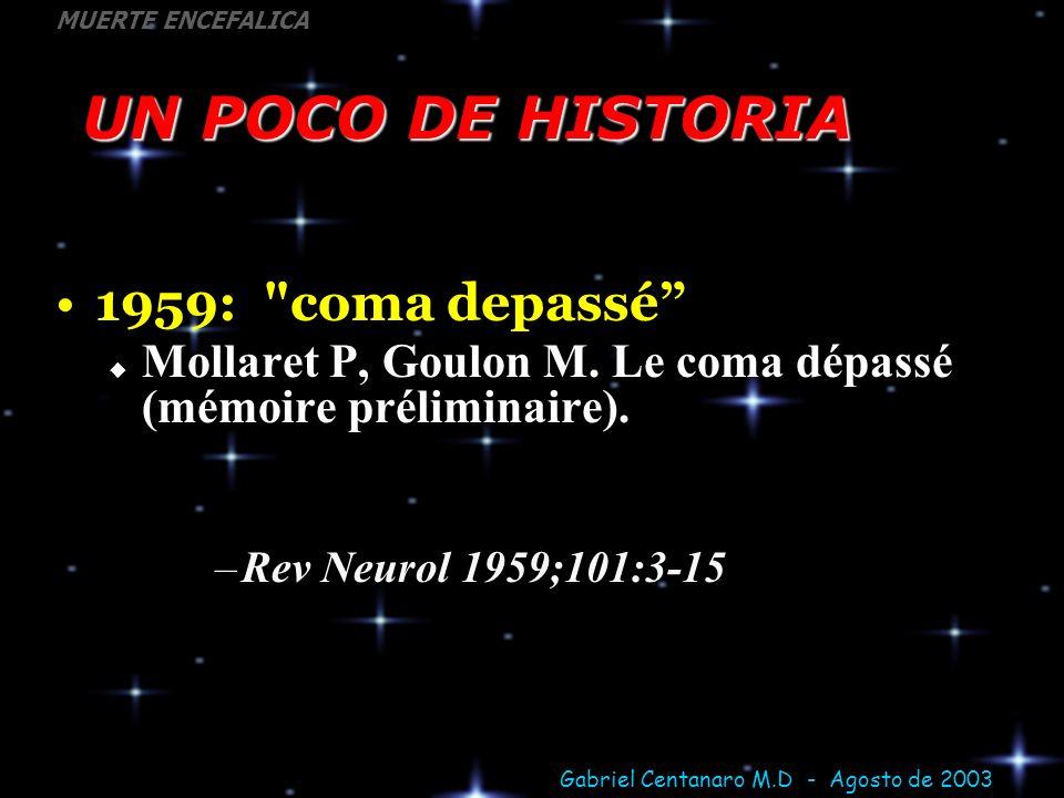 UN POCO DE HISTORIA 1959: coma depassé