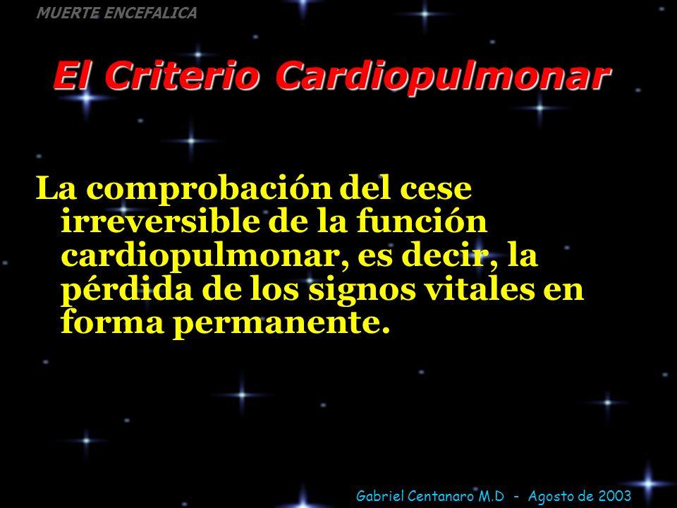 El Criterio Cardiopulmonar