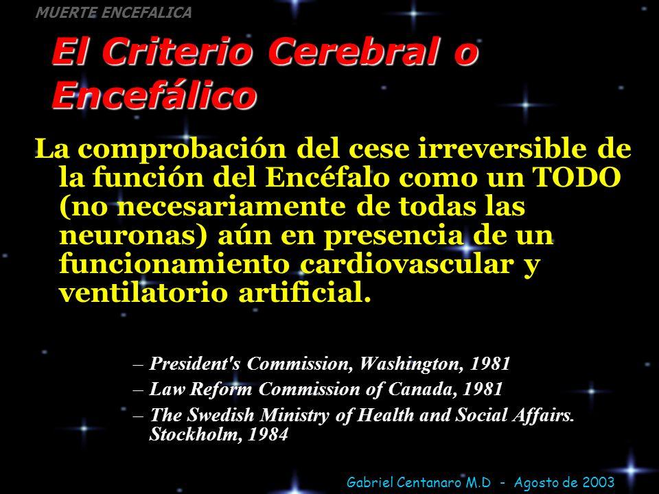 El Criterio Cerebral o Encefálico