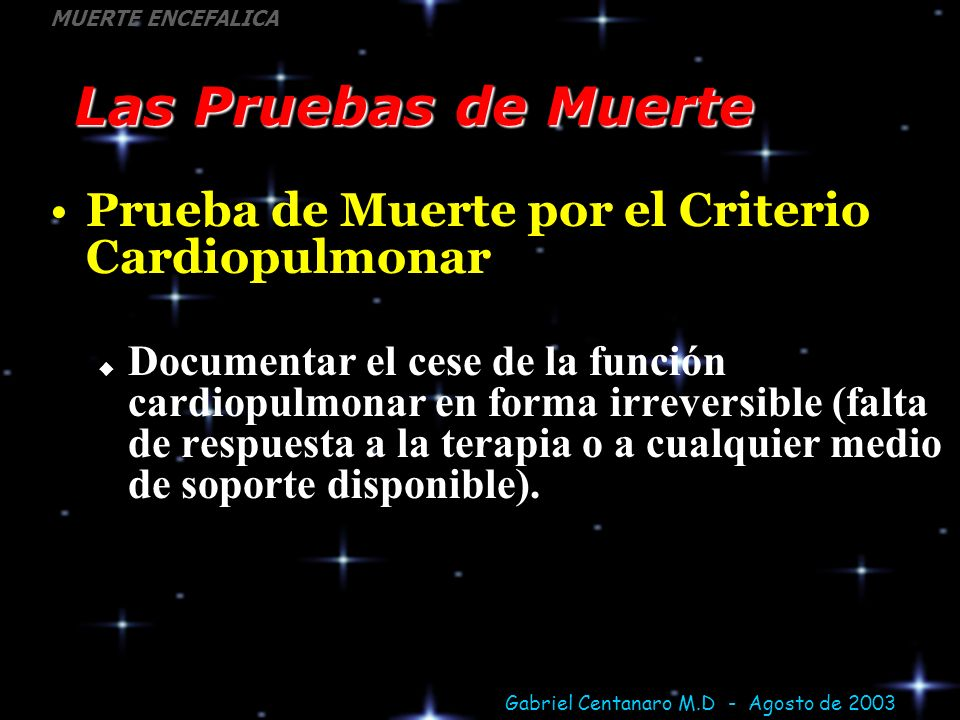 Las Pruebas de Muerte Prueba de Muerte por el Criterio Cardiopulmonar