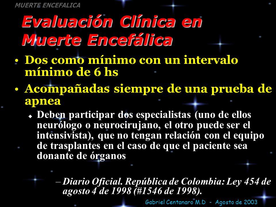 Evaluación Clínica en Muerte Encefálica