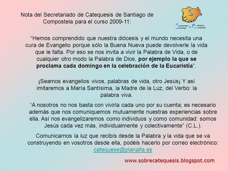 Nota del Secretariado de Catequesis de Santiago de Compostela para el curso 2009-11: