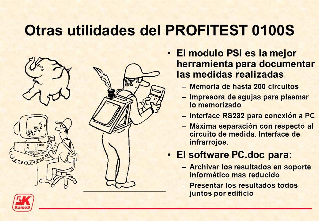 Otras utilidades del PROFITEST 0100S