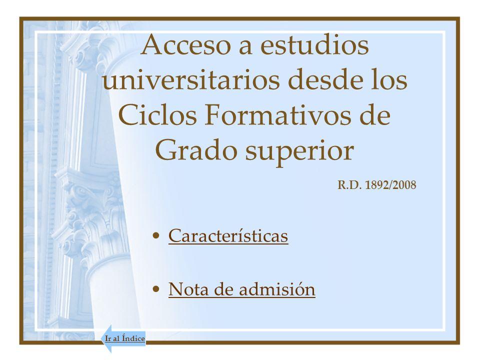 Acceso a estudios universitarios desde los Ciclos Formativos de Grado superior