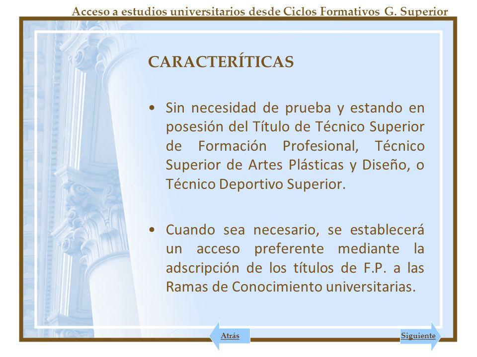 Acceso a estudios universitarios desde Ciclos Formativos G. Superior
