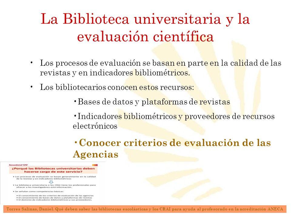 La Biblioteca universitaria y la evaluación científica