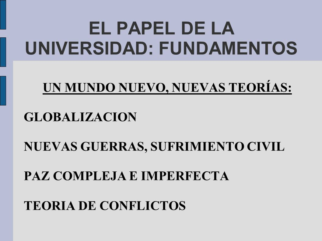 EL PAPEL DE LA UNIVERSIDAD: FUNDAMENTOS