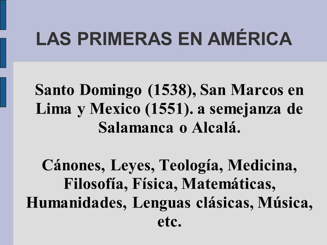 LAS PRIMERAS EN AMÉRICA