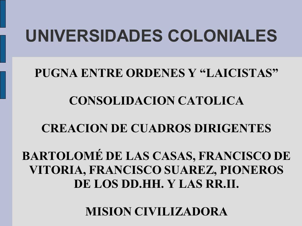 UNIVERSIDADES COLONIALES