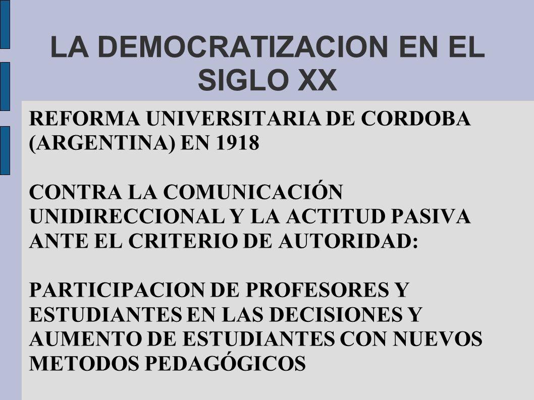 LA DEMOCRATIZACION EN EL SIGLO XX