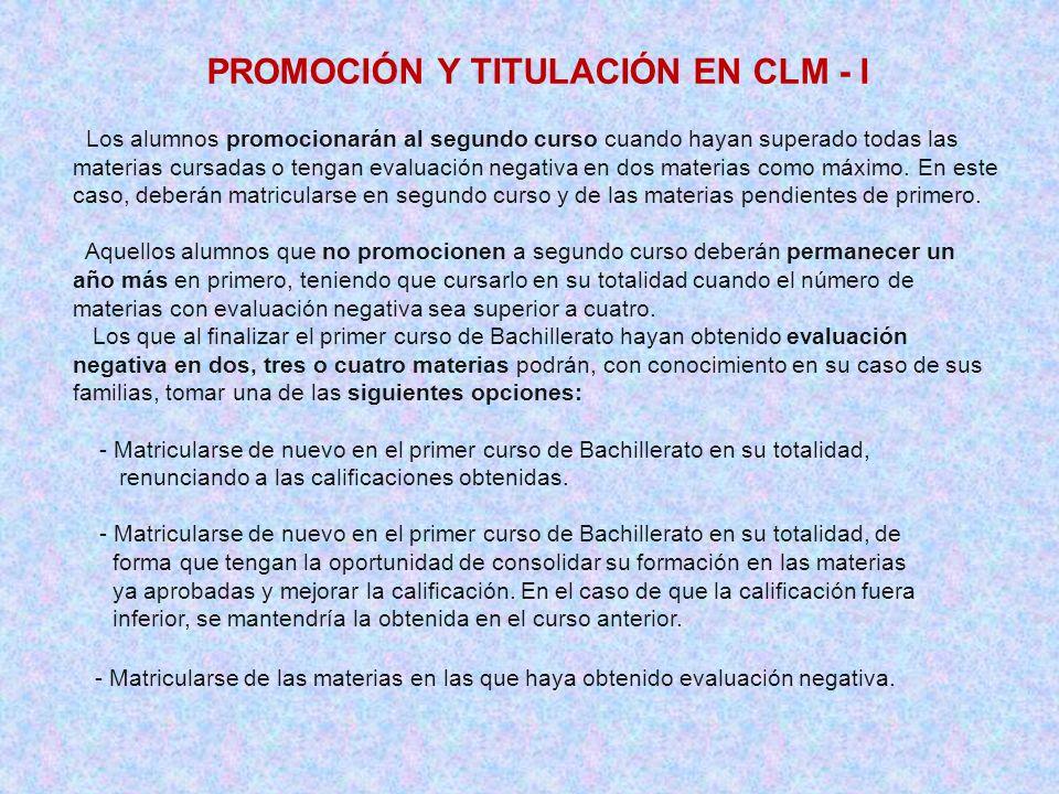 PROMOCIÓN Y TITULACIÓN EN CLM - I