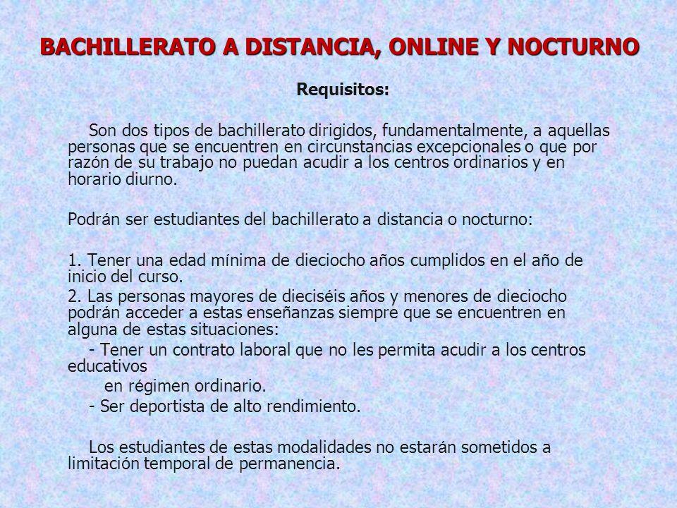 BACHILLERATO A DISTANCIA, ONLINE Y NOCTURNO