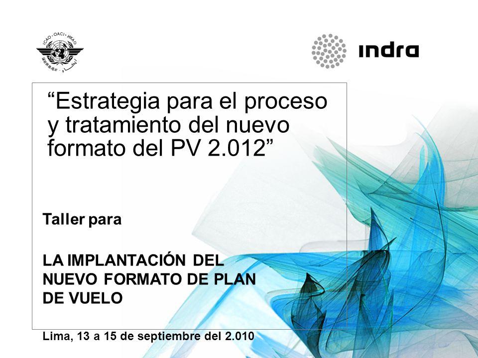 Estrategia para el proceso y tratamiento del nuevo formato del PV 2