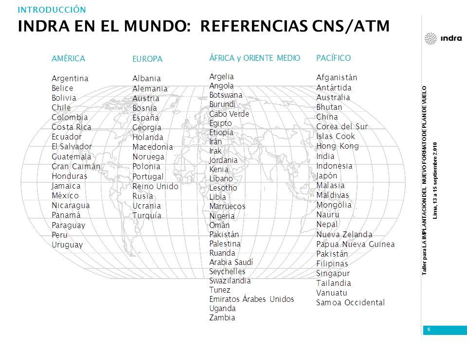 INDRA EN EL MUNDO: REFERENCIAS CNS/ATM