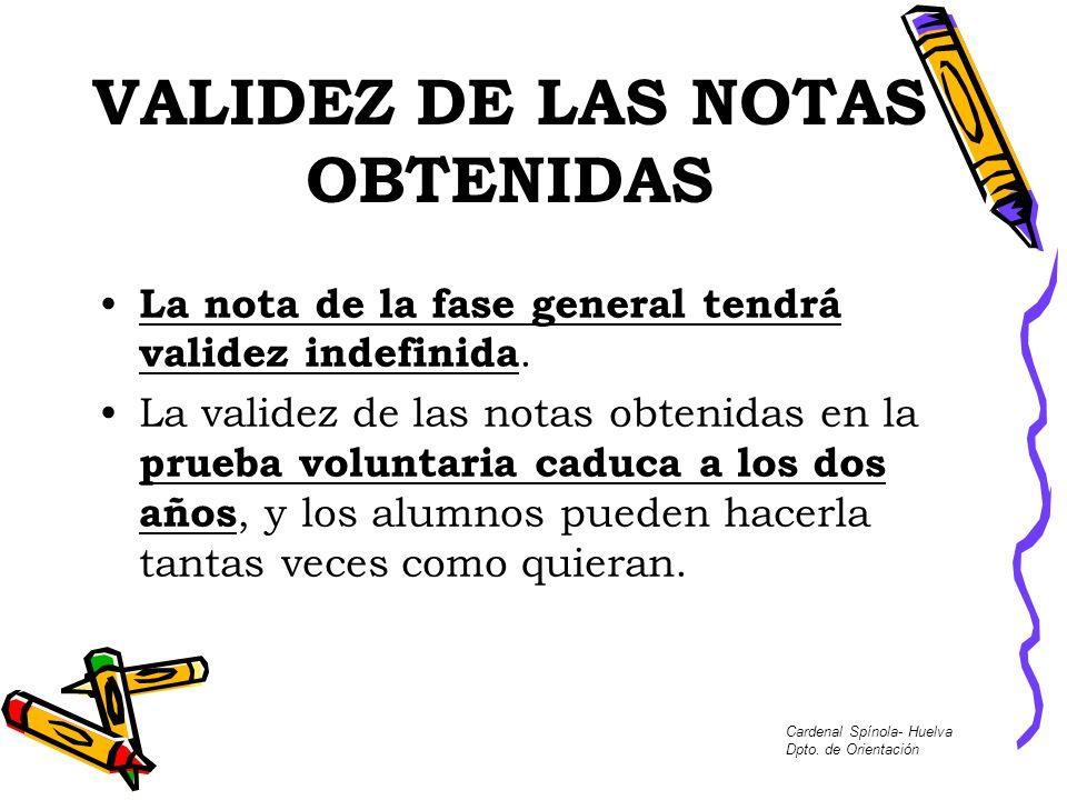 VALIDEZ DE LAS NOTAS OBTENIDAS