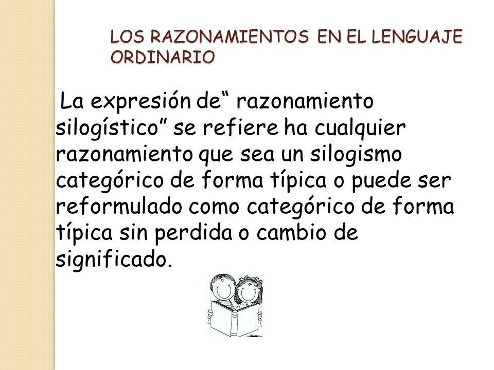 LOS RAZONAMIENTOS EN EL LENGUAJE ORDINARIO