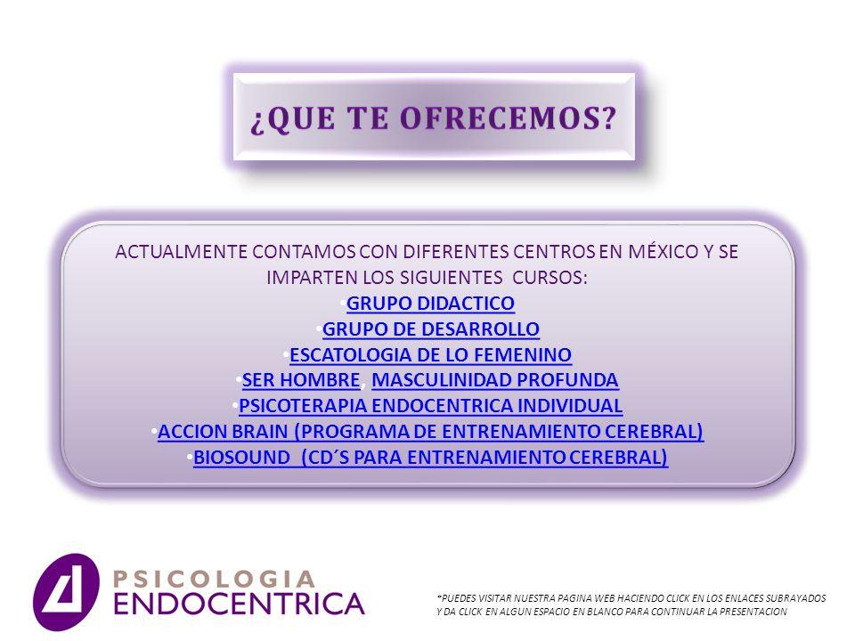 ¿QUE TE OFRECEMOS ACTUALMENTE CONTAMOS CON DIFERENTES CENTROS EN MÉXICO Y SE IMPARTEN LOS SIGUIENTES CURSOS: