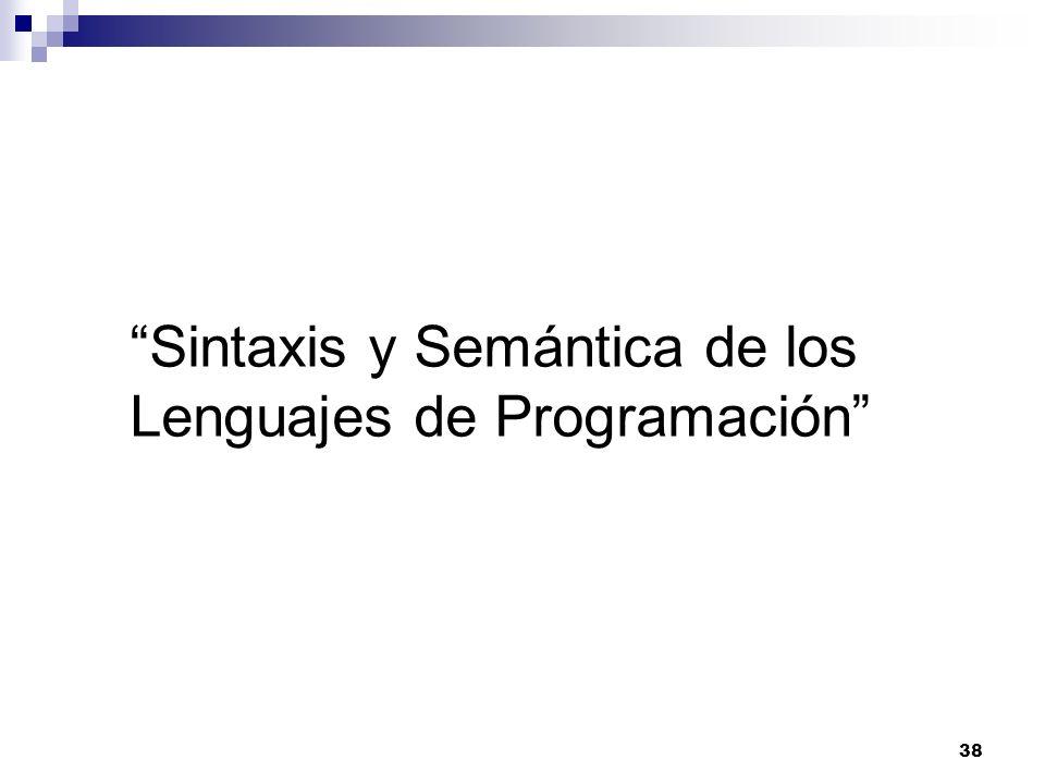 Sintaxis y Semántica de los Lenguajes de Programación