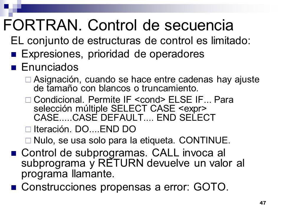 FORTRAN. Control de secuencia