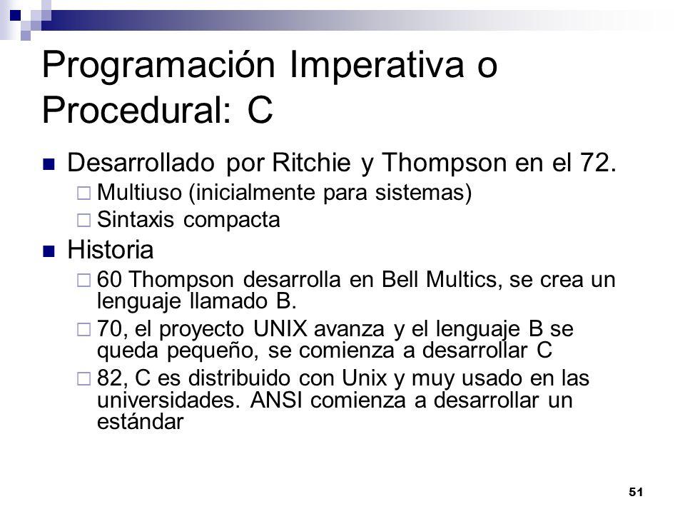 Programación Imperativa o Procedural: C