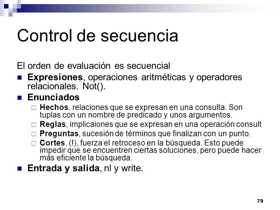 Control de secuencia El orden de evaluación es secuencial